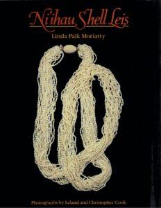 Ni'ihau Shell Leis by Linda Paik Moriarty